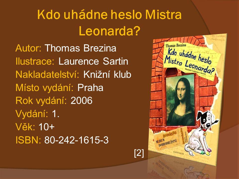 Kdo uhádne heslo Mistra Leonarda
