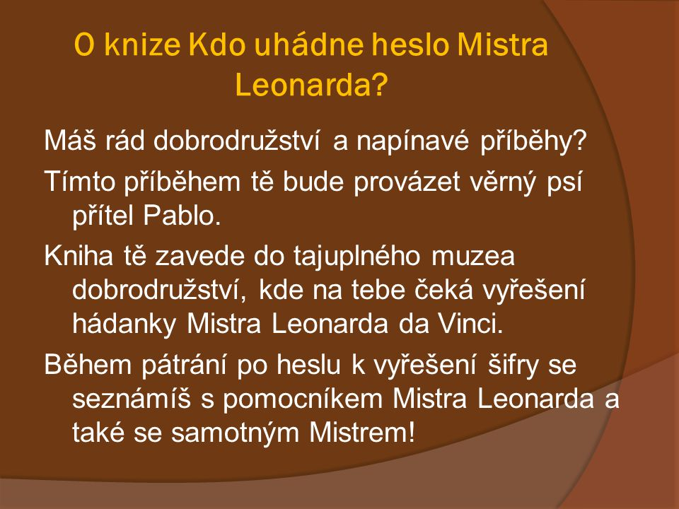 O knize Kdo uhádne heslo Mistra Leonarda