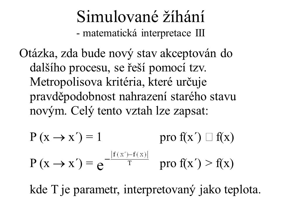 Simulované žíhání - matematická interpretace III