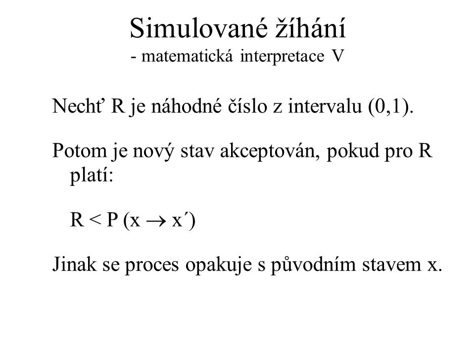 Simulované žíhání - matematická interpretace V