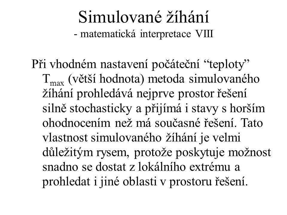 Simulované žíhání - matematická interpretace VIII