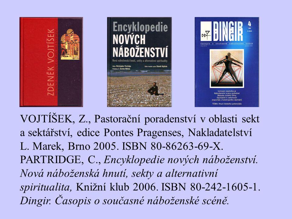 VOJTÍŠEK, Z., Pastorační poradenství v oblasti sekt a sektářství, edice Pontes Pragenses, Nakladatelství L. Marek, Brno 2005. ISBN 80-86263-69-X.
