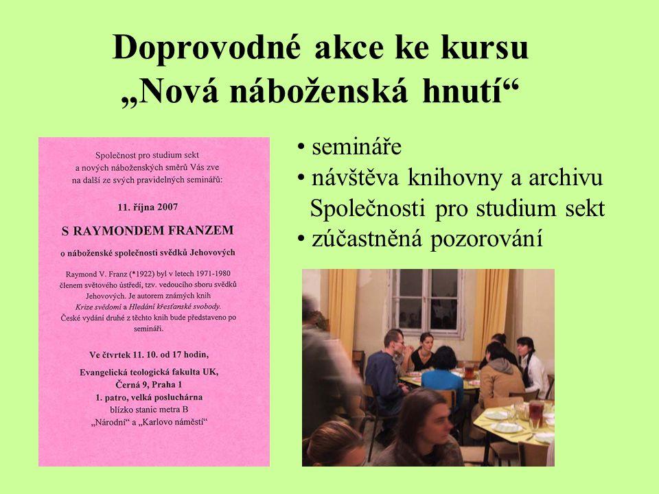 """Doprovodné akce ke kursu """"Nová náboženská hnutí"""