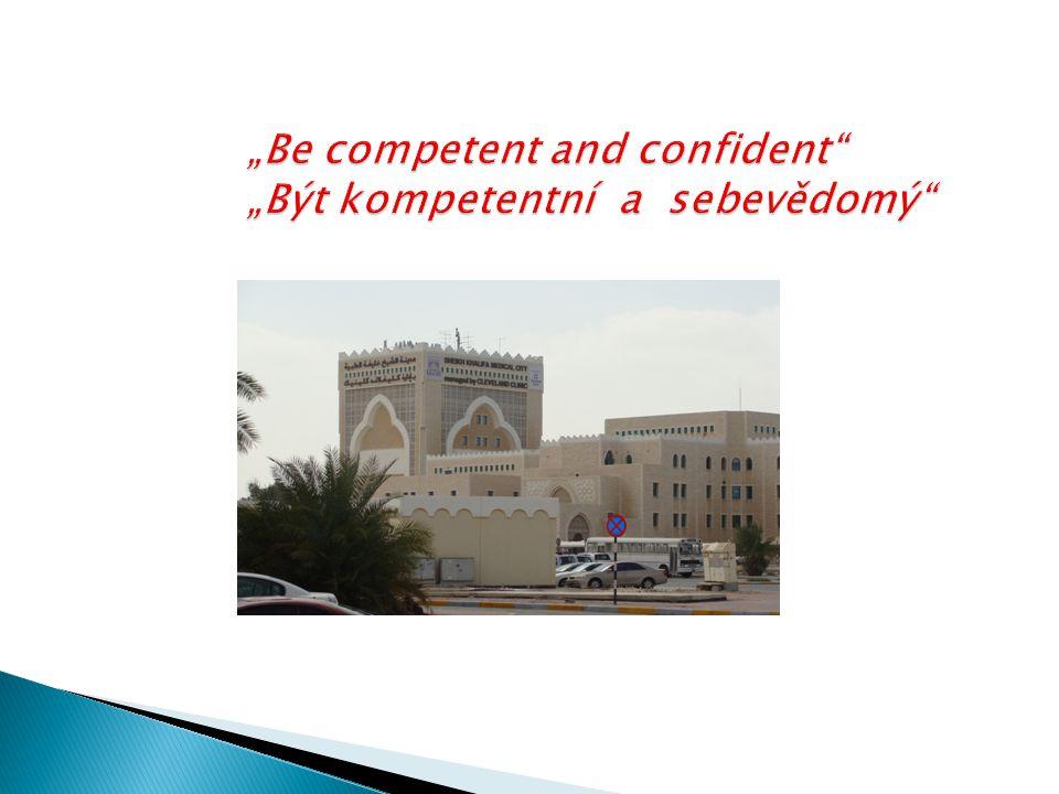 """""""Be competent and confident """"Být kompetentní a sebevědomý"""