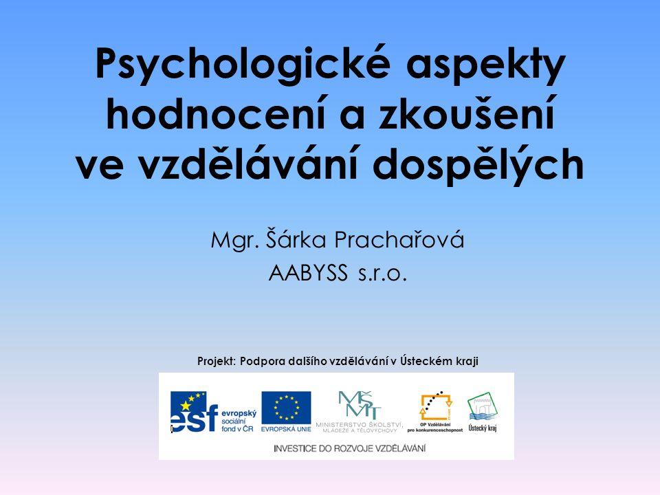 Psychologické aspekty hodnocení a zkoušení ve vzdělávání dospělých