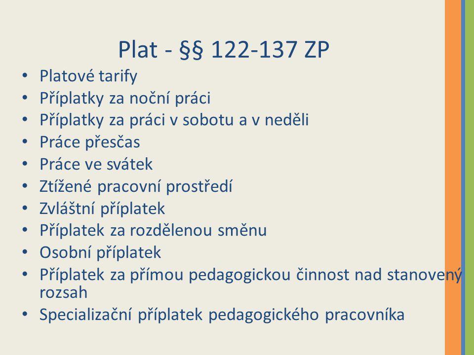Plat - §§ 122-137 ZP Platové tarify Příplatky za noční práci