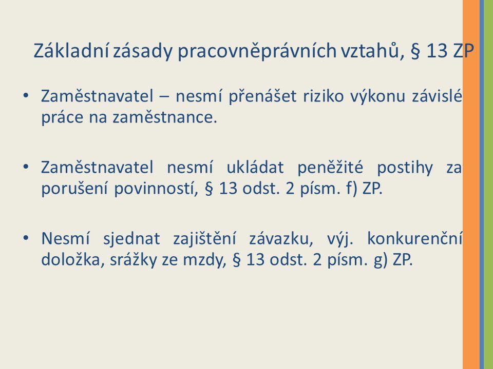 Základní zásady pracovněprávních vztahů, § 13 ZP