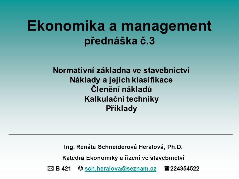 Ekonomika a management přednáška č.3