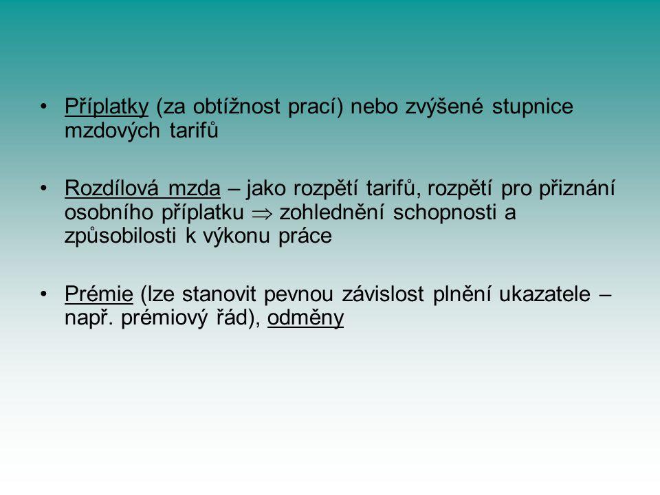 Příplatky (za obtížnost prací) nebo zvýšené stupnice mzdových tarifů