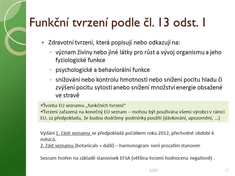 Funkční tvrzení podle čl. 13 odst. 1