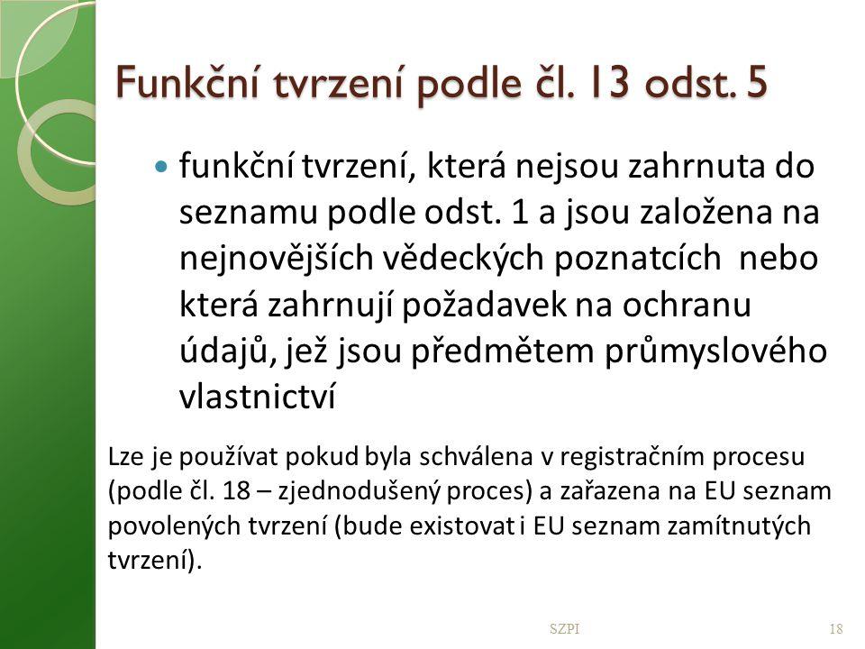 Funkční tvrzení podle čl. 13 odst. 5