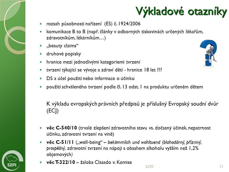Výkladové otazníky rozsah působnosti nařízení (ES) č. 1924/2006.