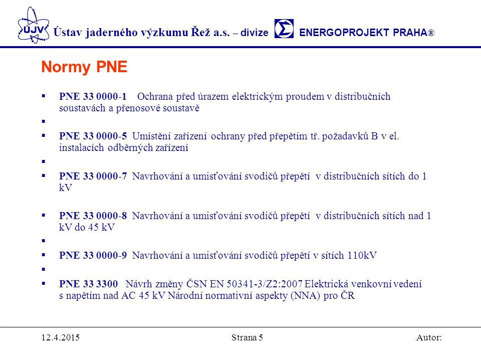 Normy PNE PNE 33 0000-1 Ochrana před úrazem elektrickým proudem v distribučních soustavách a přenosové soustavě.