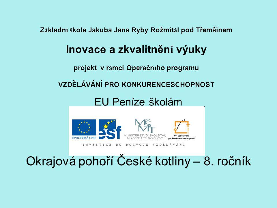 Okrajová pohoří České kotliny – 8. ročník
