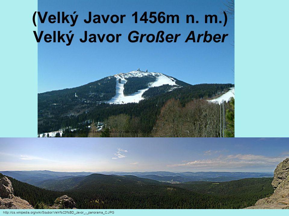 (Velký Javor 1456m n. m.) Velký Javor Großer Arber