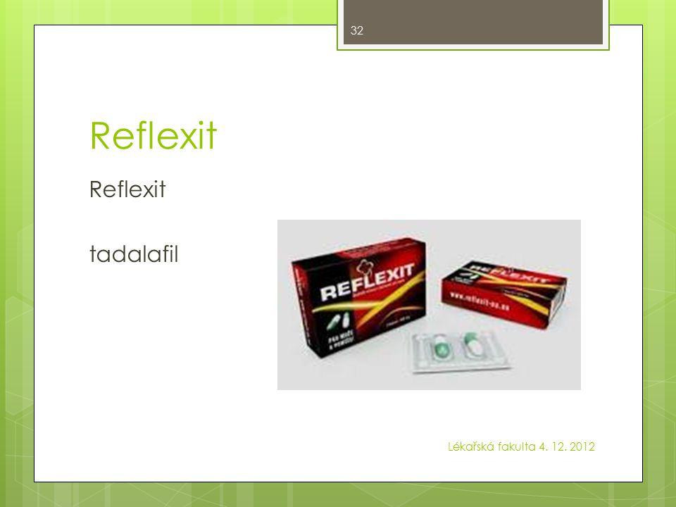Reflexit Reflexit tadalafil Lékařská fakulta 4. 12. 2012