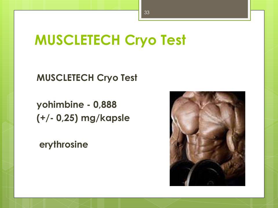 MUSCLETECH Cryo Test MUSCLETECH Cryo Test yohimbine - 0,888 (+/- 0,25) mg/kapsle erythrosine Lékařská fakulta 4.