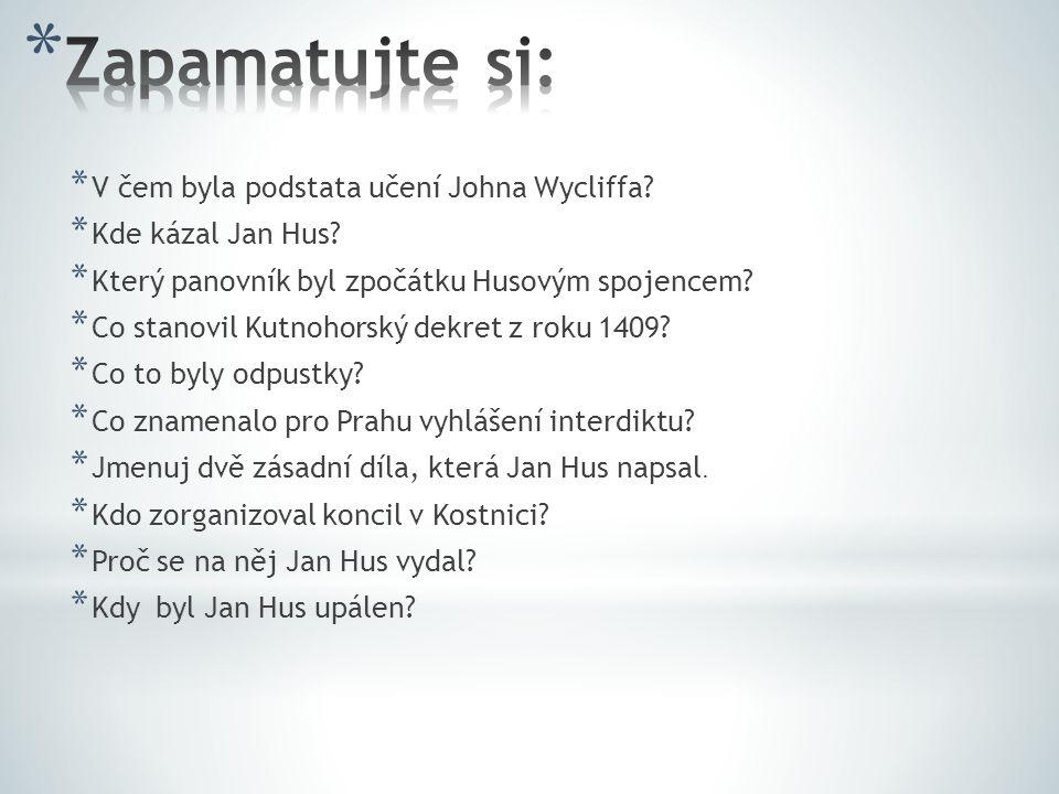 Zapamatujte si: V čem byla podstata učení Johna Wycliffa