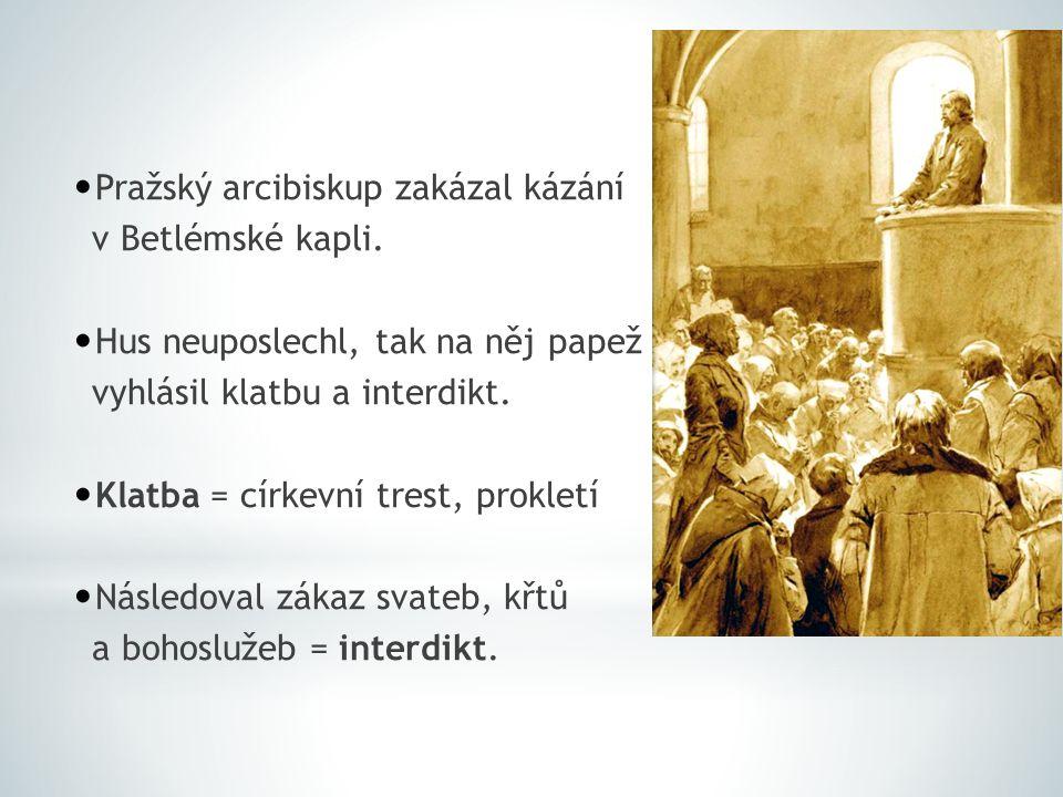 Pražský arcibiskup zakázal kázání