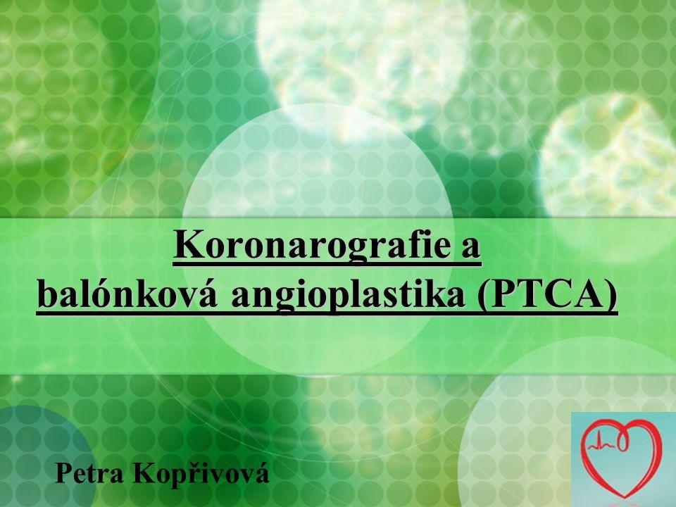 Koronarografie a balónková angioplastika (PTCA)