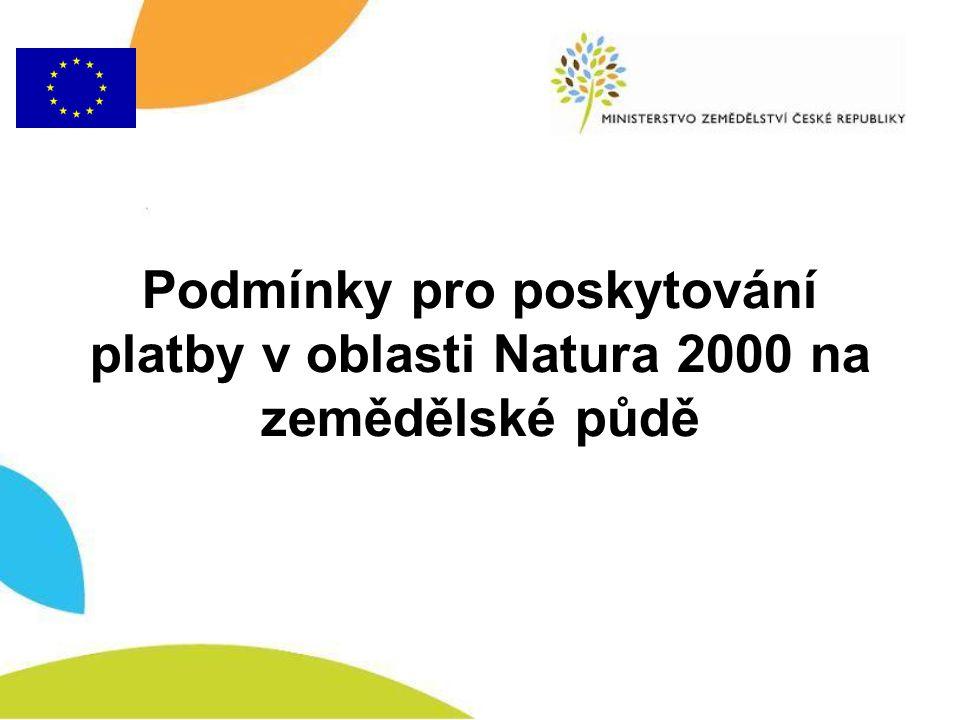 Podmínky pro poskytování platby v oblasti Natura 2000 na zemědělské půdě