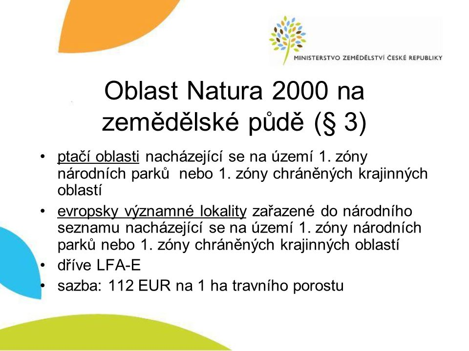 Oblast Natura 2000 na zemědělské půdě (§ 3)