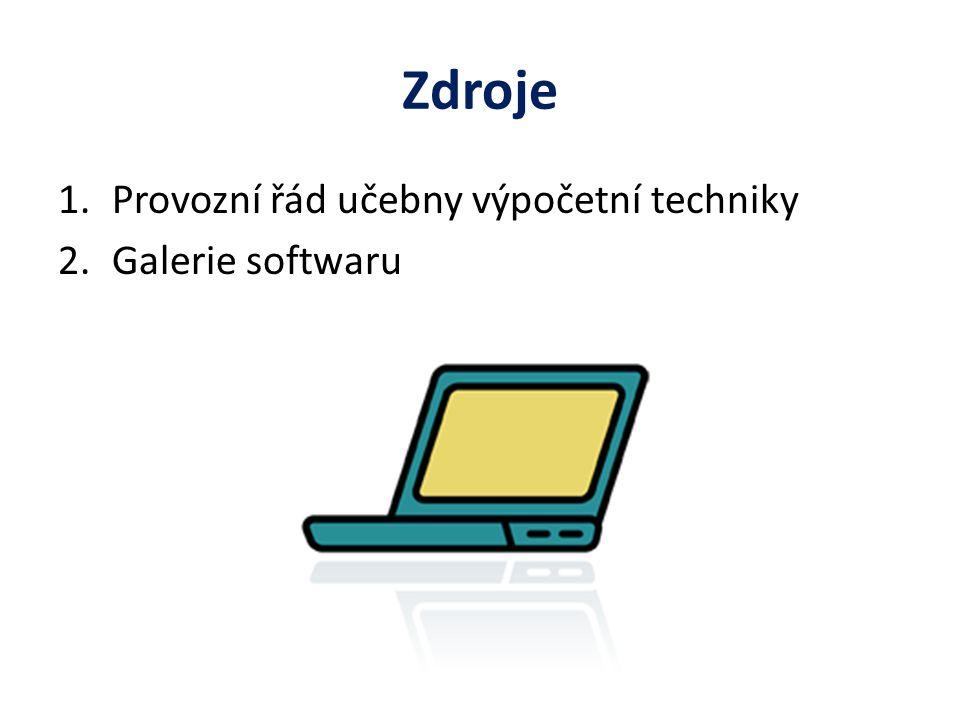 Zdroje Provozní řád učebny výpočetní techniky Galerie softwaru