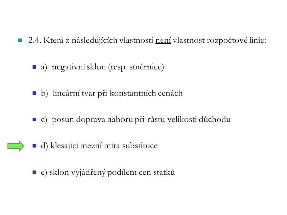 2.4. Která z následujících vlastností není vlastnost rozpočtové linie: