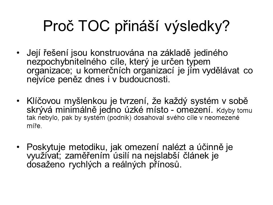 Proč TOC přináší výsledky
