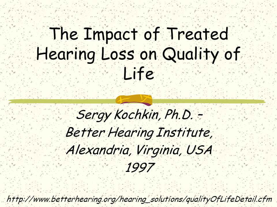 The Impact of Treated Hearing Loss on Quality of Life