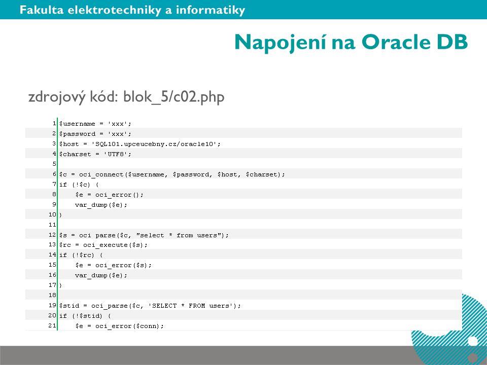 Napojení na Oracle DB zdrojový kód: blok_5/c02.php