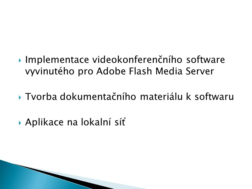 Implementace videokonferenčního software vyvinutého pro Adobe Flash Media Server