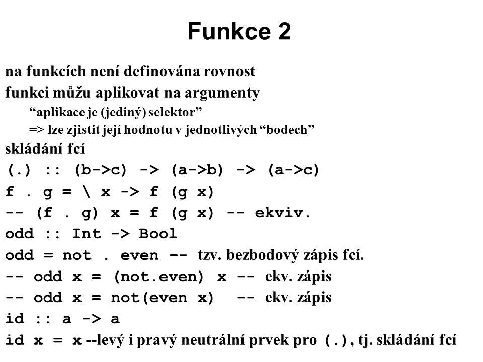 Funkce 2 na funkcích není definována rovnost