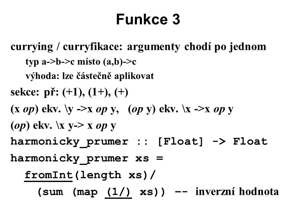 Funkce 3 currying / curryfikace: argumenty chodí po jednom