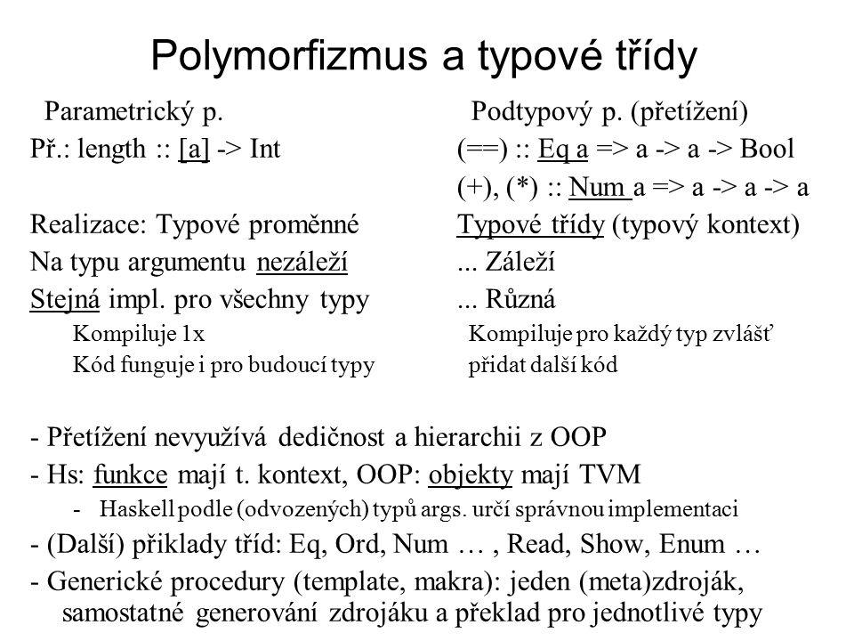 Polymorfizmus a typové třídy