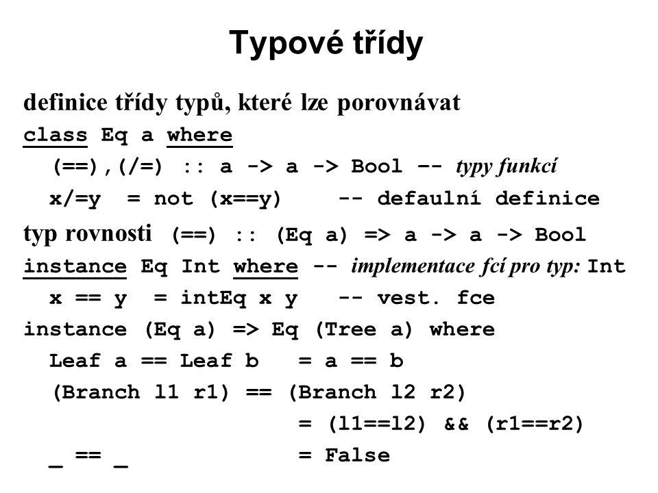 Typové třídy definice třídy typů, které lze porovnávat