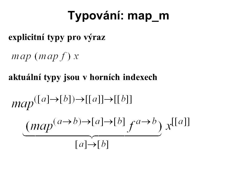 Typování: map_m explicitní typy pro výraz