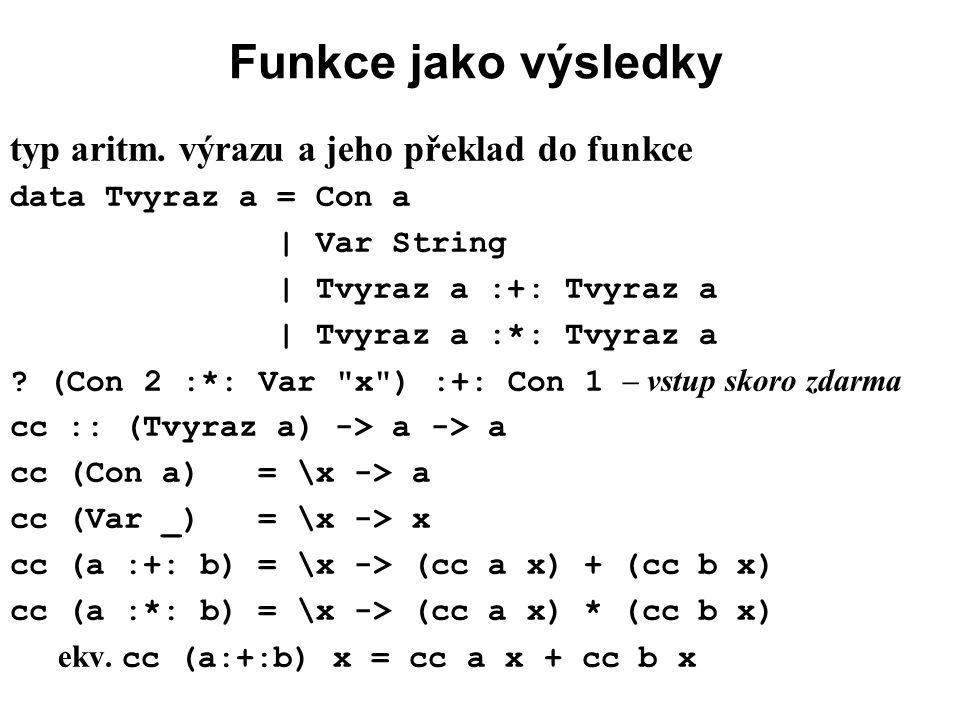 Funkce jako výsledky typ aritm. výrazu a jeho překlad do funkce