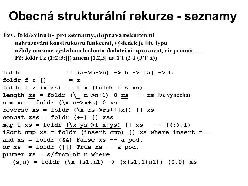 Obecná strukturální rekurze - seznamy