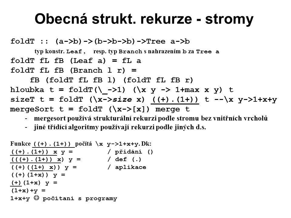 Obecná strukt. rekurze - stromy