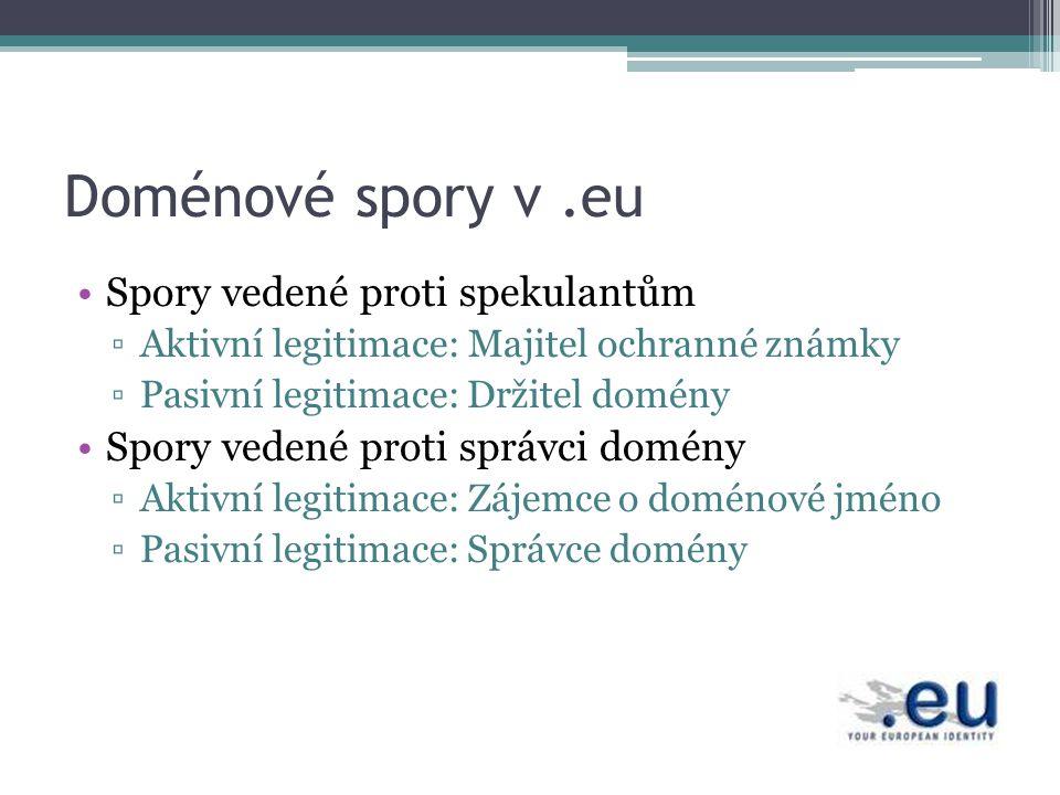 Doménové spory v .eu Spory vedené proti spekulantům