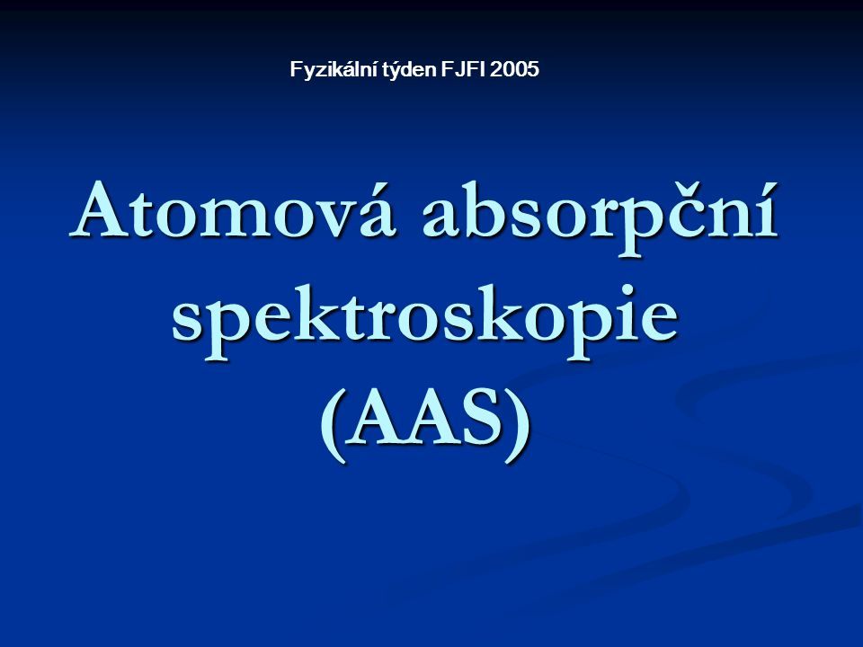 Atomová absorpční spektroskopie (AAS)