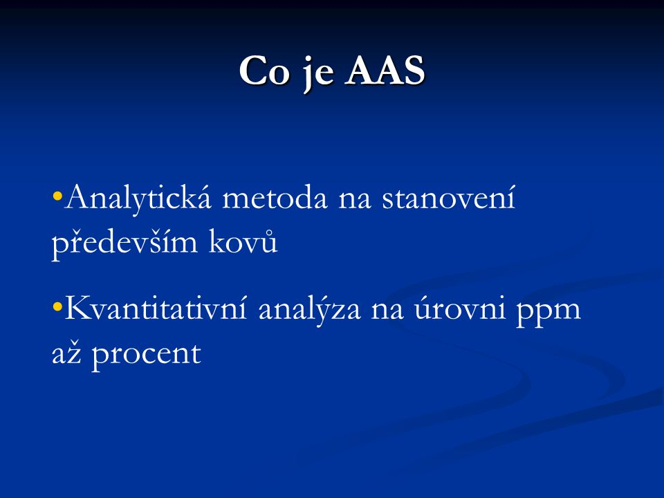 Co je AAS Analytická metoda na stanovení především kovů