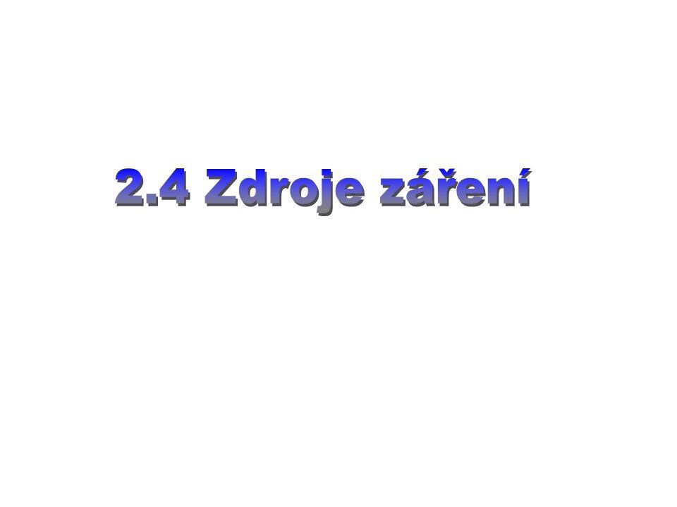 2.4 Zdroje záření