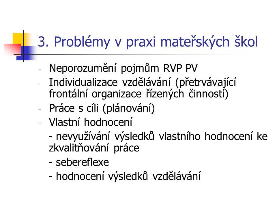 3. Problémy v praxi mateřských škol