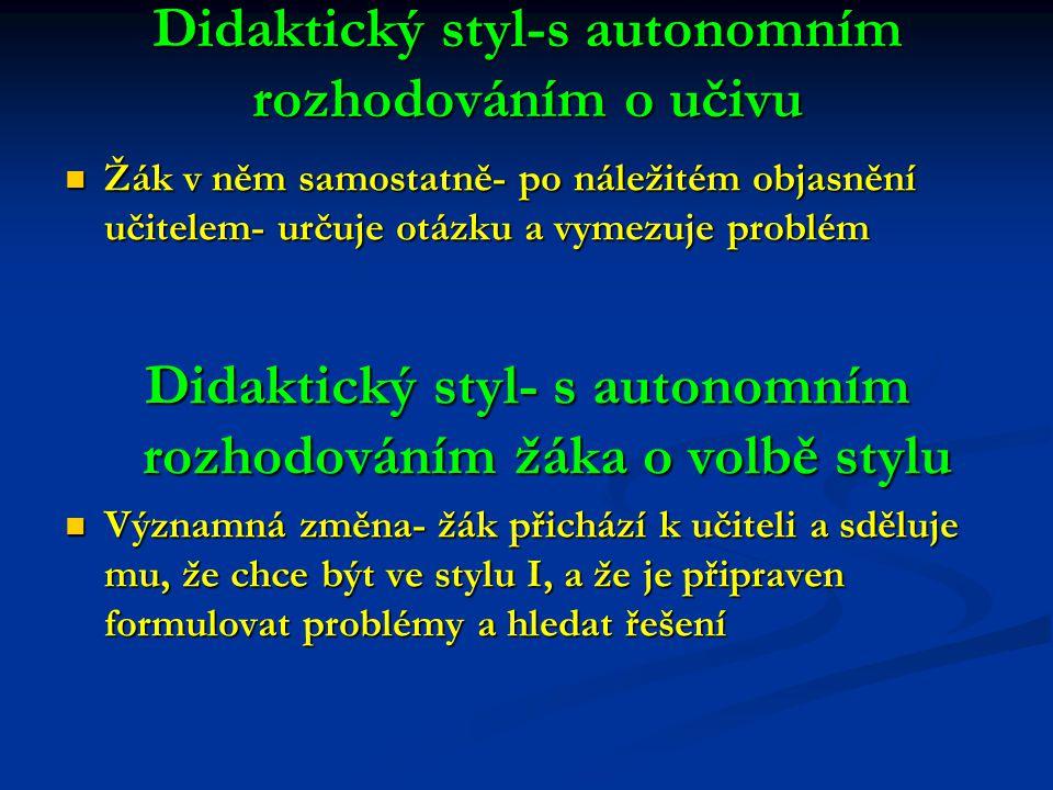 Didaktický styl-s autonomním rozhodováním o učivu