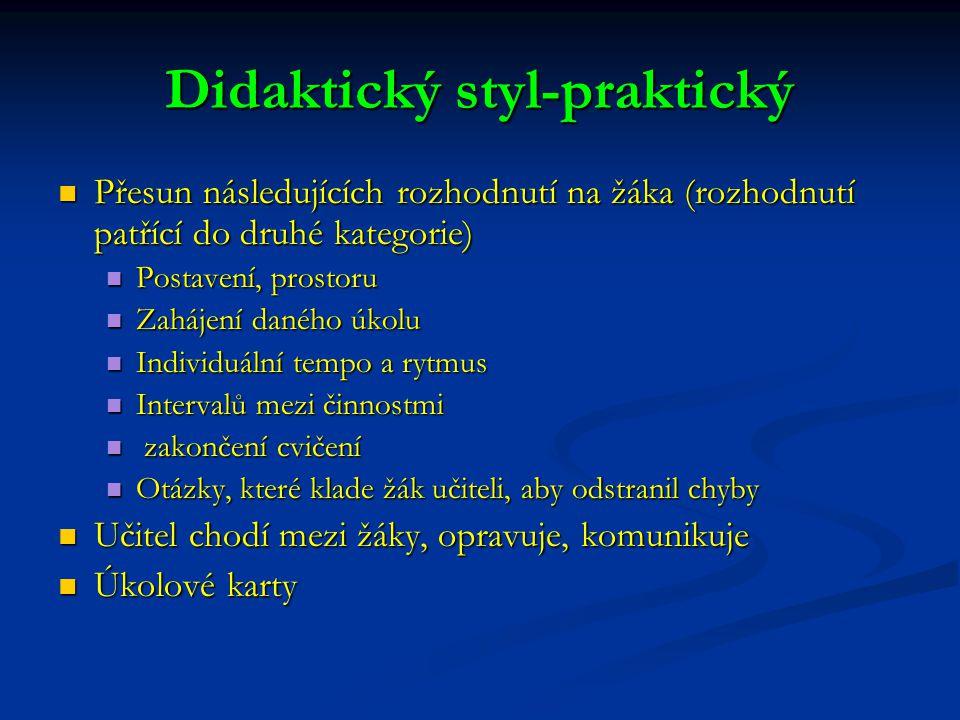 Didaktický styl-praktický