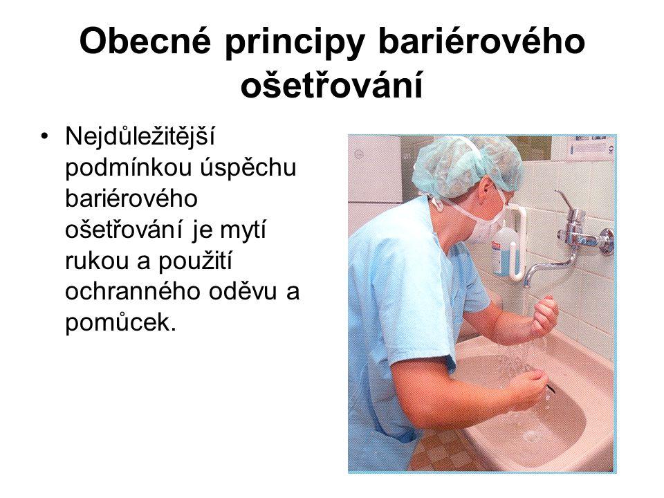 Obecné principy bariérového ošetřování