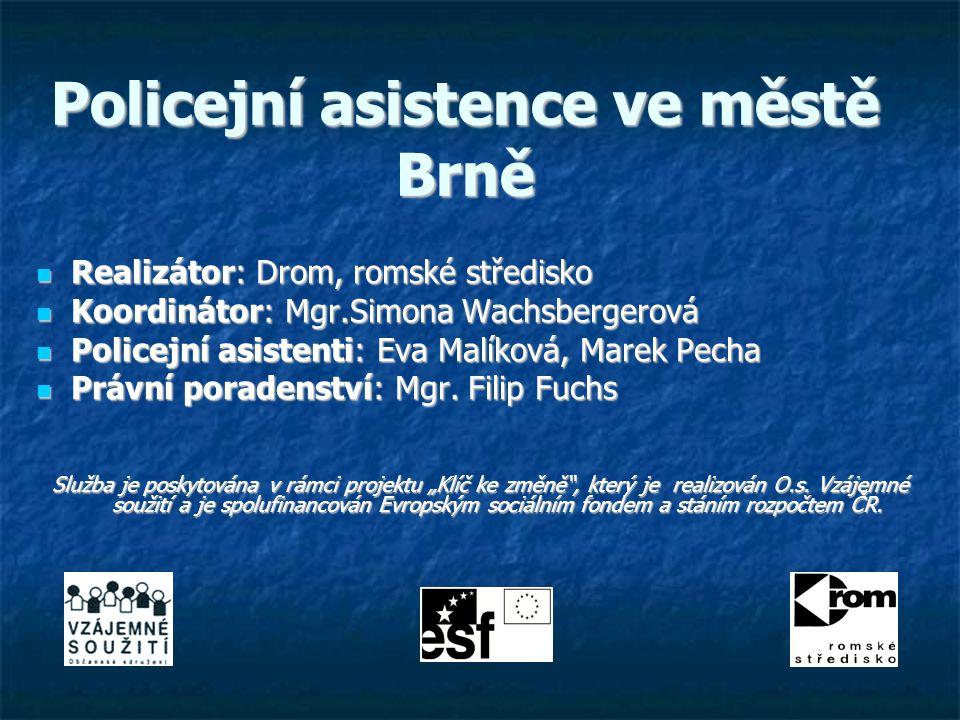 Policejní asistence ve městě Brně