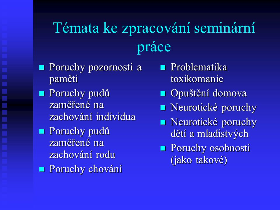 Témata ke zpracování seminární práce